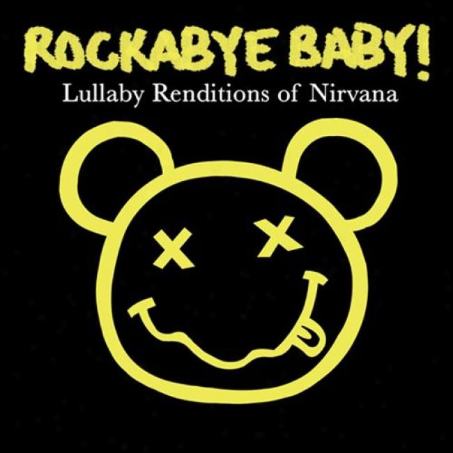 Rockabye Baby!: Lullaby Renditions Of Nirvana (cd Slipcase)