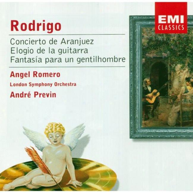 Rodrigo: Concierto De Aranjuez, Etc. (remaster)