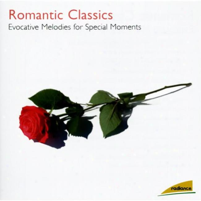 Romantic Classics: Evocative Melodies For Special Moments