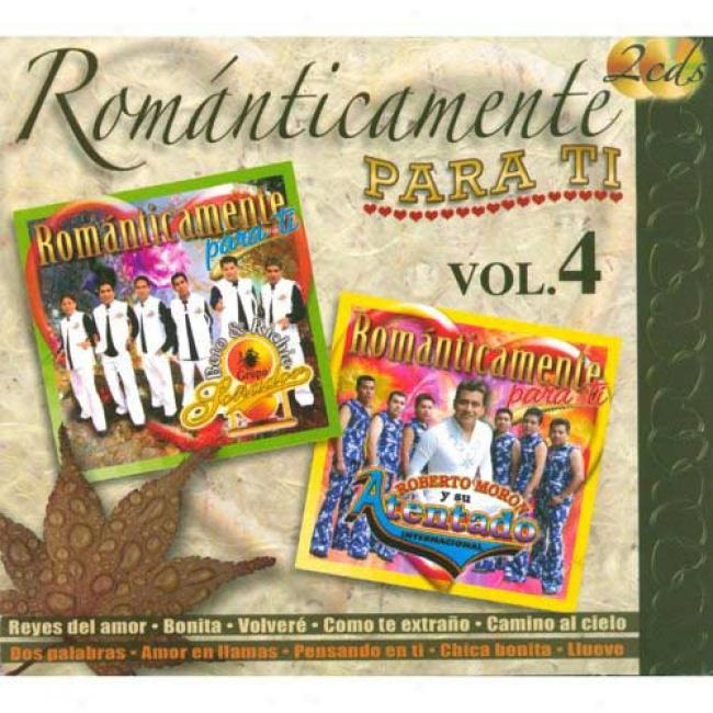 Romanticamente Para Ti, Vol.4 (2cd) (digi-pak)