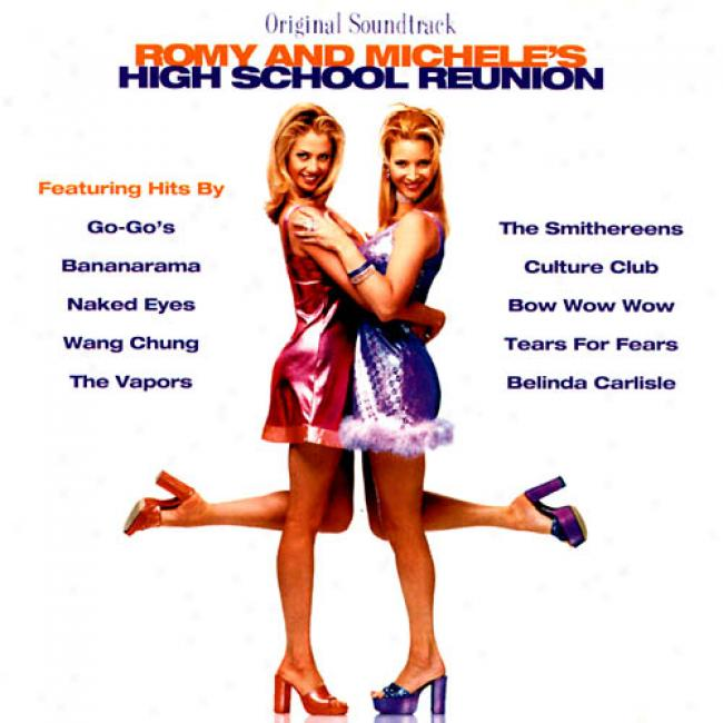 Romy And Michele's Highschool Reunion Soundtrack