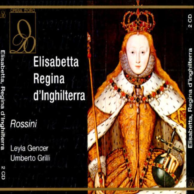 Rossini: Elisabetta, Regina D'inghilterra (2cd)