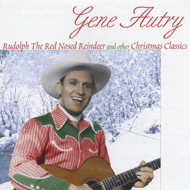 Rudolph The Red Nosed Reindeer And Other Christmas Classics