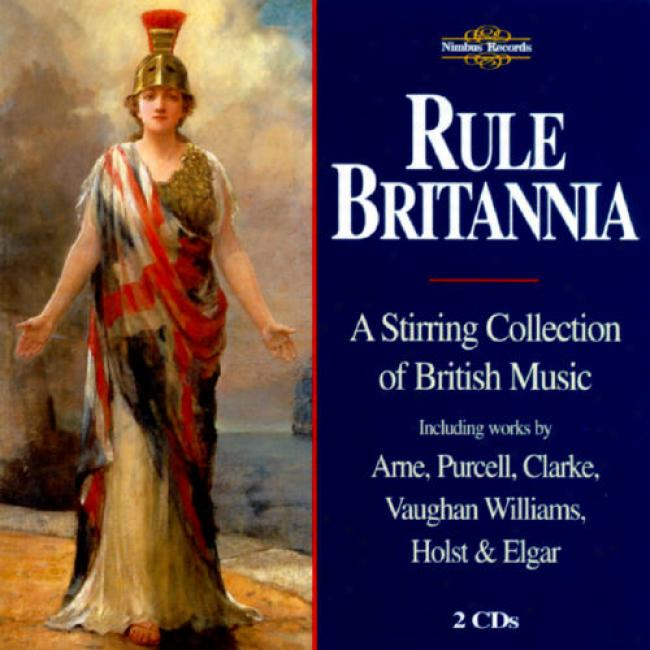Rule Britannia: A Stirring Accumulation Of British Music