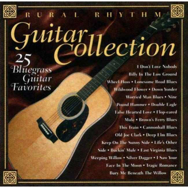 Rural Rhythm Guitar Collection: 25 Bluegrass Guitar Favorites (remaster)