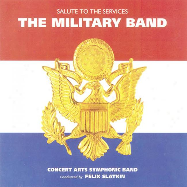 Salute To The Services: The Military Band (remaster)