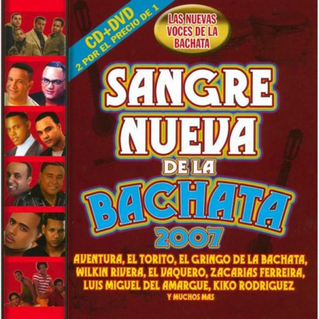Sangre Nueva De La Bachata 2007 (includes Dvd)