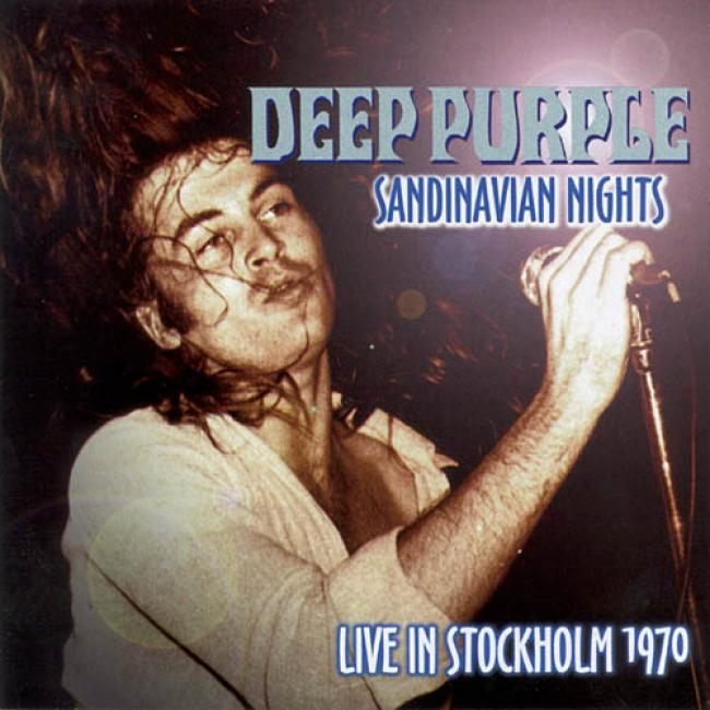 Scandinavian Nights: Live Ib Stockholm 1970 (2cd) (remaster)