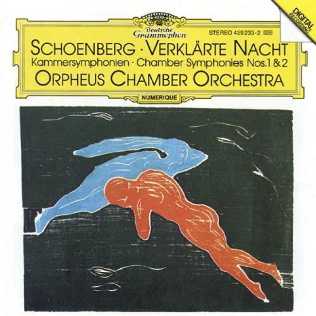 Schoenberg: Transfigurdd Night/chamber Symphonies Nos.1 & 2