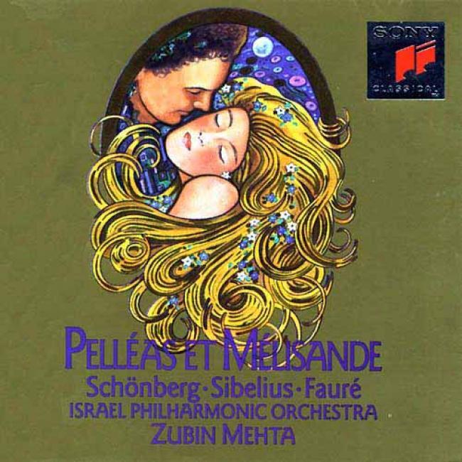 Schoenberg/sibelius/faure: Pelleas Et Melisande