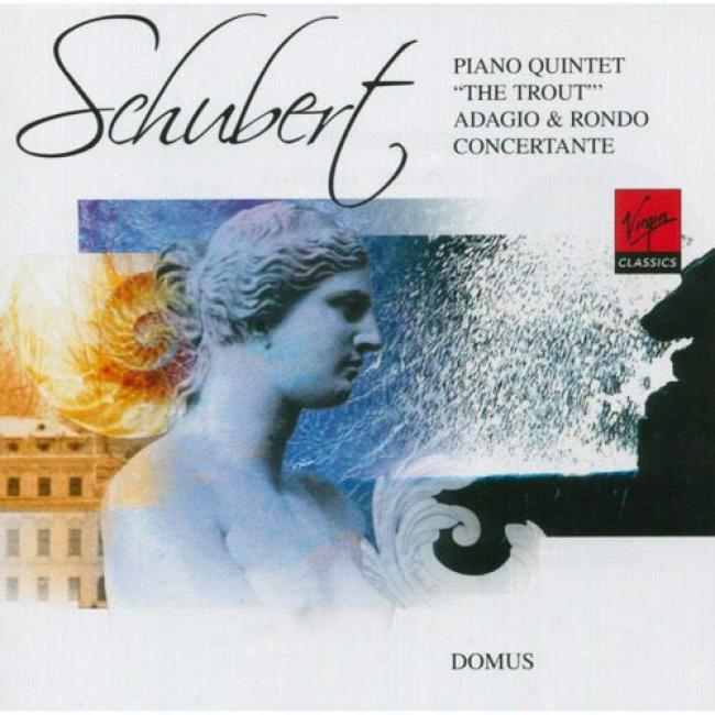Schubert: Piaon Quintet