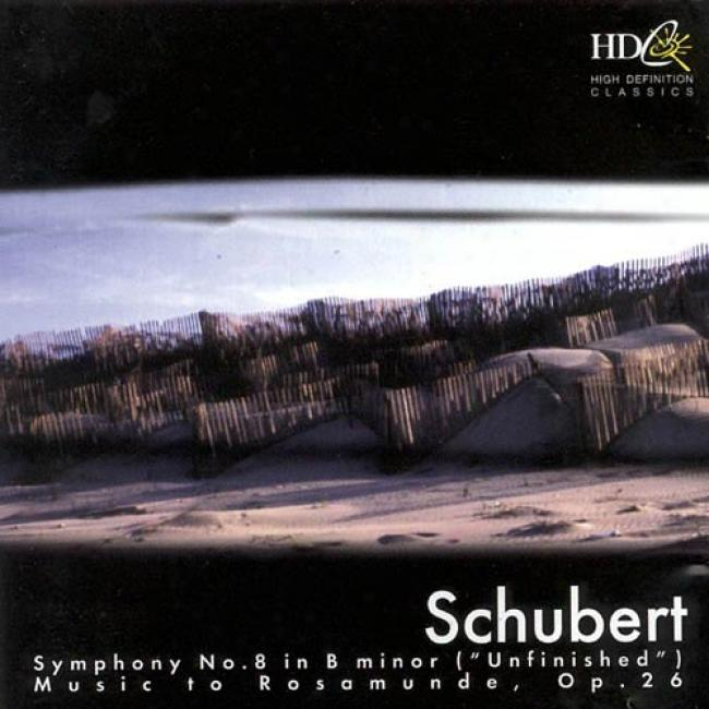 Schubert: Symphony No.8 In B Minor