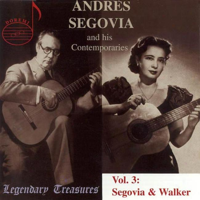 Segovia & His Contemporaries, Vol.3 (remaster)