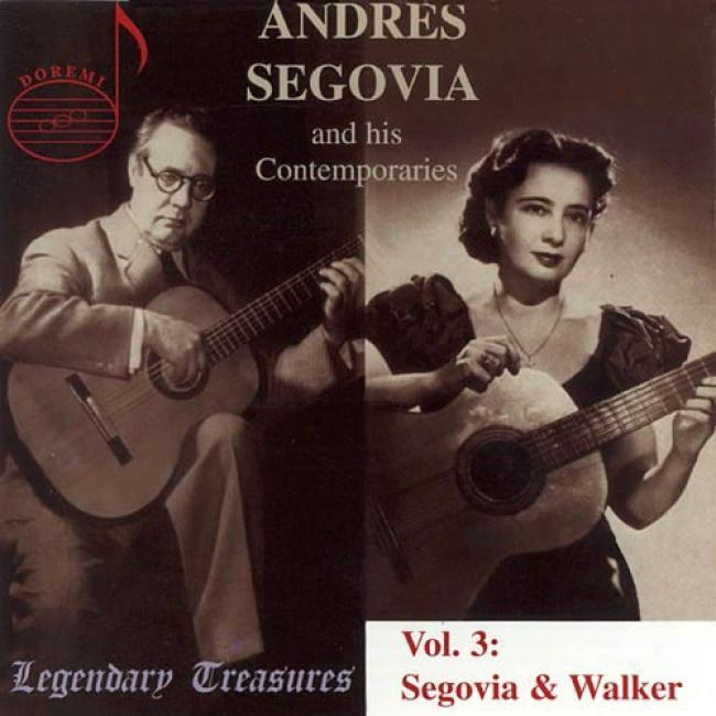 Segovia & His Contemporaries, Vol.3 (remaster)
