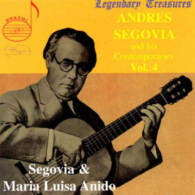 Segovia & His Contemporaries, Vol.4 (remaster)