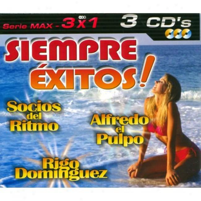 Serie Max: 3 X 1 - Siempre Exitos! (3 Disc Box Set)