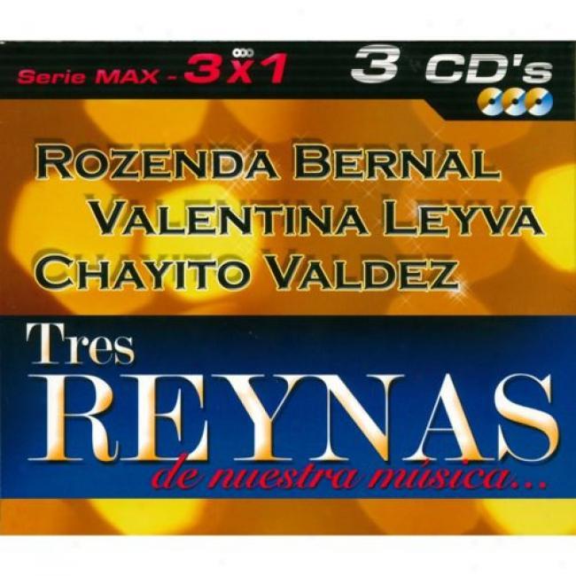 Serue Max: 3 X 1 - Tres Reynas De Nuestra Musica... (3 Disc Box Set)