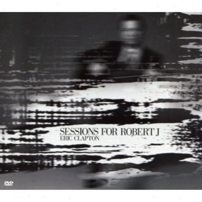 Sessions For Robert J (includes Dvd) (digi-pak)