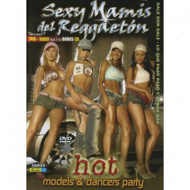Sexy Mamis Del Reggaeton (music Dvd/cd) (amaray Case)