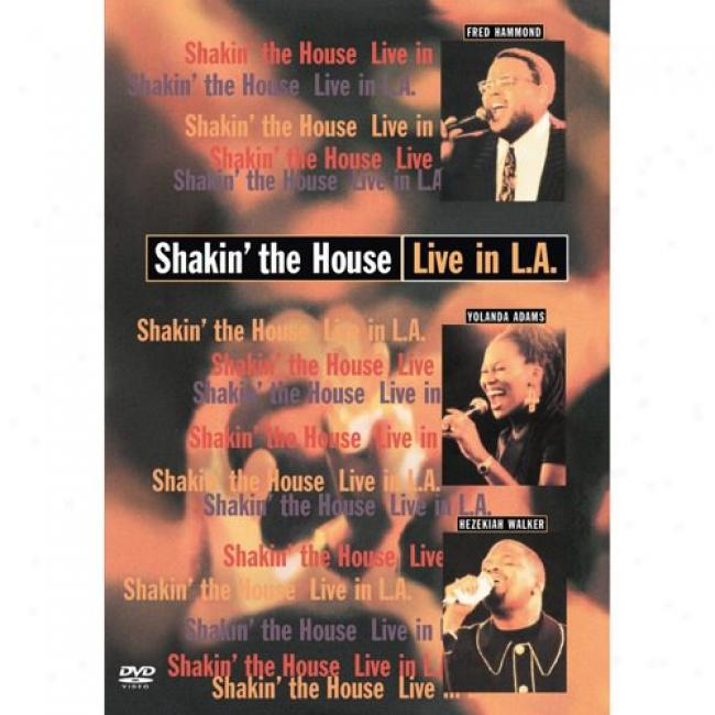 Shakin' The House: Live In L.a. (music Dvd) (amaray Case)