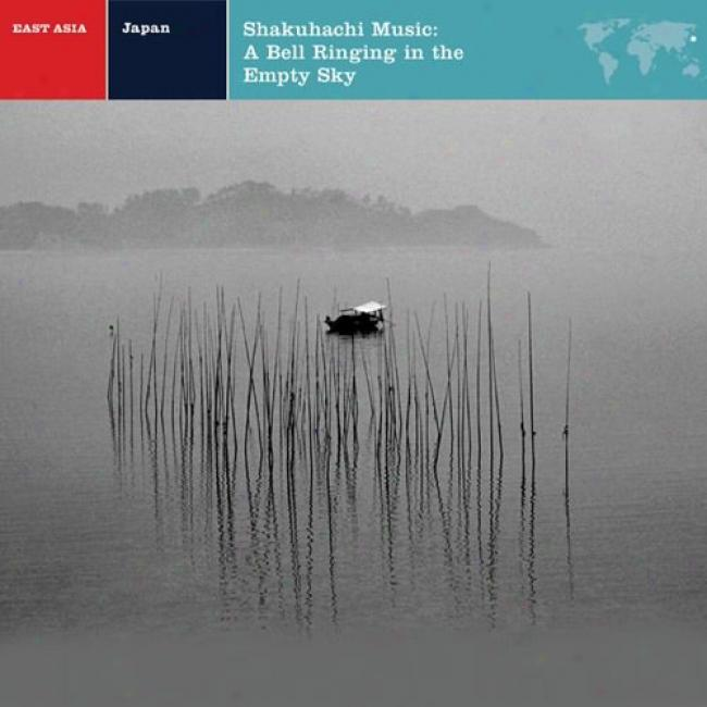 Shakuhachi Music: A Bell Ringing In The Flow Sky (cd Slipcase) (remaster)