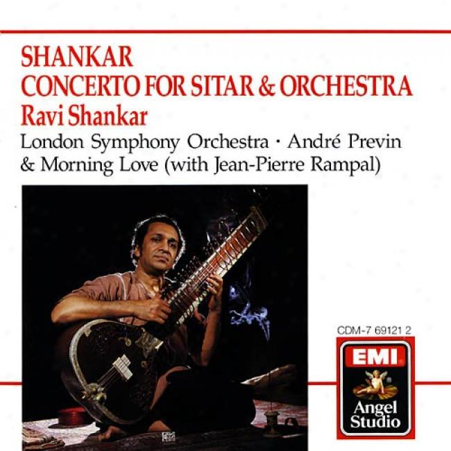 Shankar: Concerto For Sitar & Orchestra/morning Love