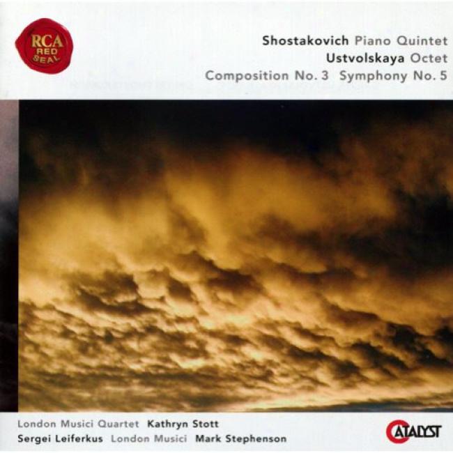 Shostakovich: Piano Quintet/ustvolskaya: Octet