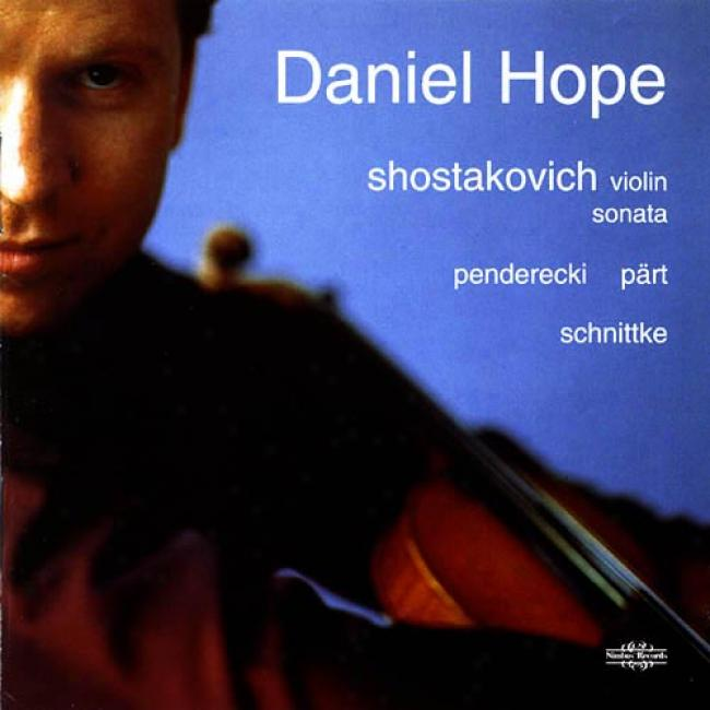 Shostakovich: Violin Sonata/penderecki/part/schnittke
