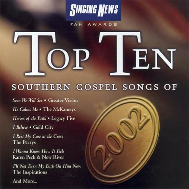 Singing News Fan Awards: Top Ten Southerly Gospel Songs Of 2004