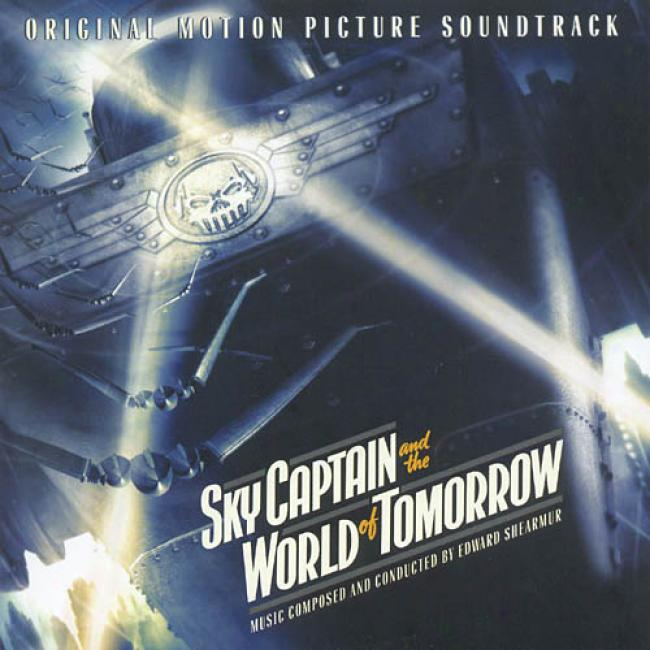 Sky Captain And The World Of Tomorrow Soundtrack