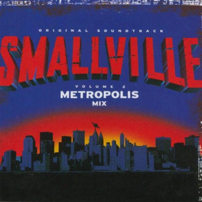 Smallville, Vol.2: The Metropolis Mingle Soundtrack