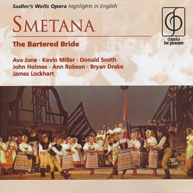 Smetana: The Bartered Bride (highlights) (remaster)