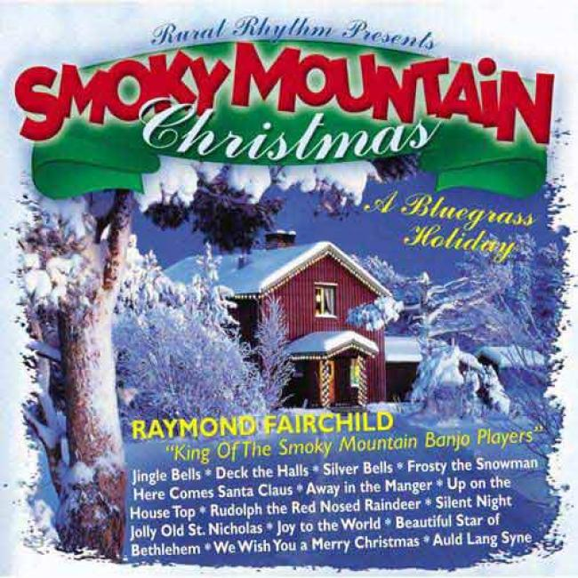 Smokey Mountain Christmas: A Bluegrass Holiday (remaster)