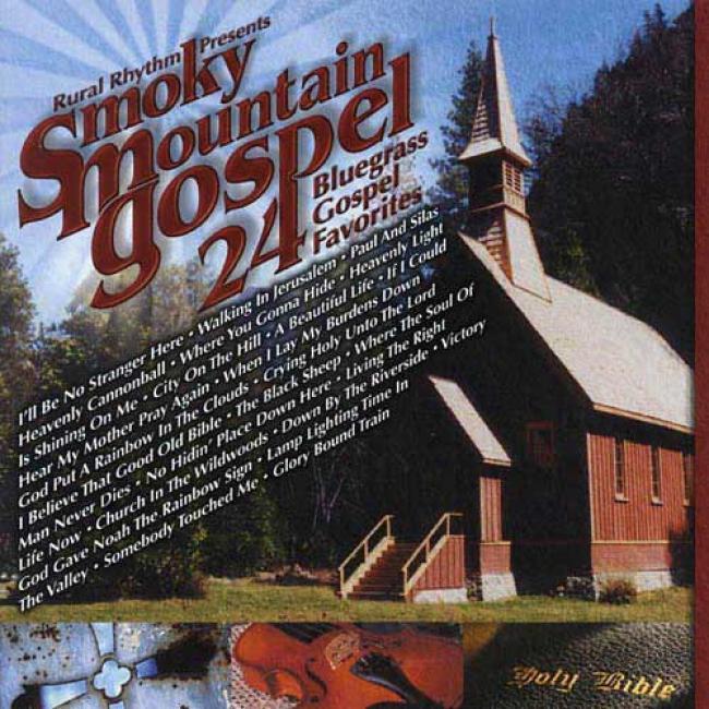 Smokey Mounyain Gospel: 24 Bluegrass Gospel Favorites (remaster)