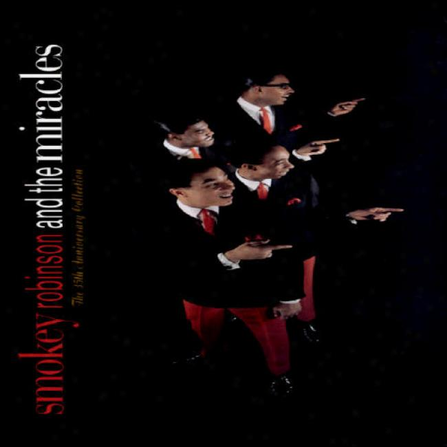 Smokey Robinson And The Miracles: The 35th Anniversary Collection