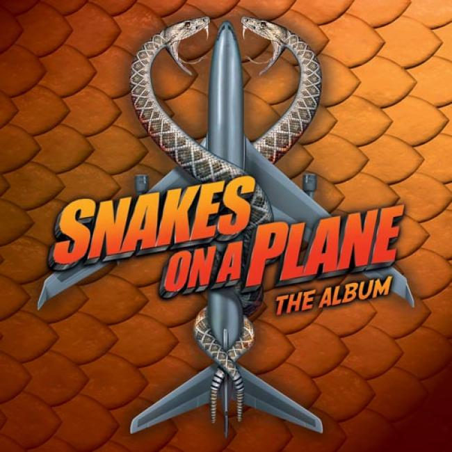 Snakes On A Plane: The Album Sounrtrack (edifed)