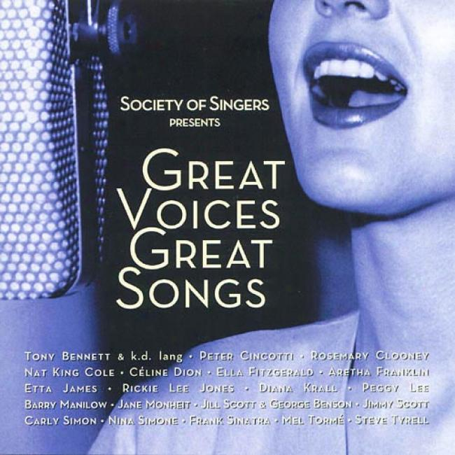 Societt Of Singers Presents: Great Voices Great Songs