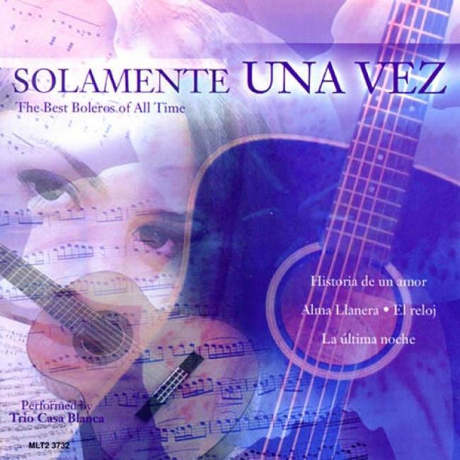 Solamente Una Vez: The Best Boleros Of All Time