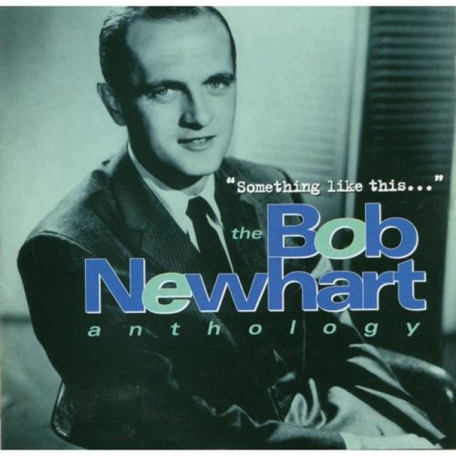 Something Like This: The Bob Newhart Anthology (2cd) (remaster)