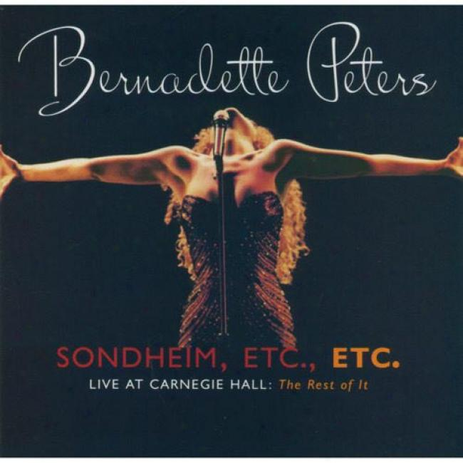 Sondheim Etc., Etc.: Live At Carnegie Hall - The Rest Of It