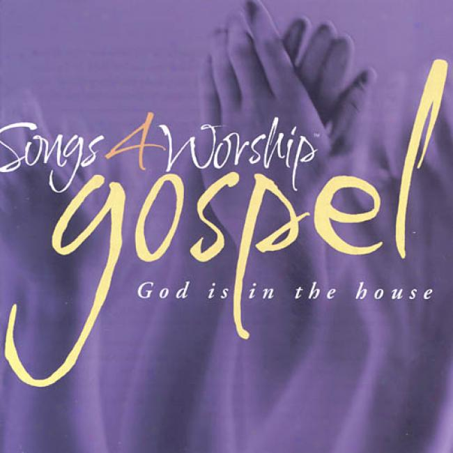 Songs 4 Worship: Gospel - God Is In The House (2cd)