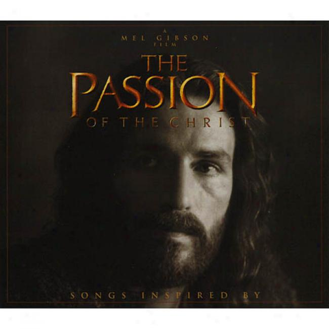 Songs Inspired By The Passion Of The Christ (digi-pak)