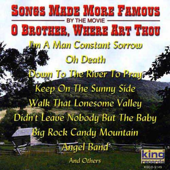 Songs Made More Famous By The Movie O Brother, Where Art Thou