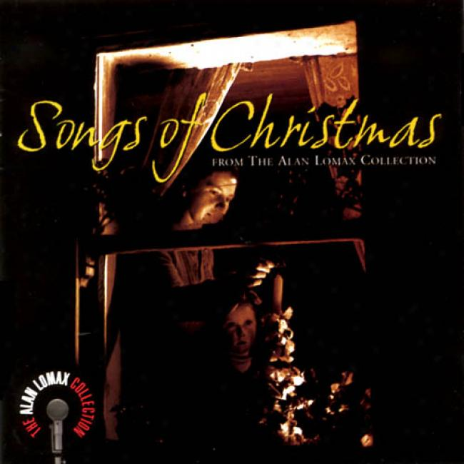 Songs Of Christmas From The Alan Lomax Collection (remaster)