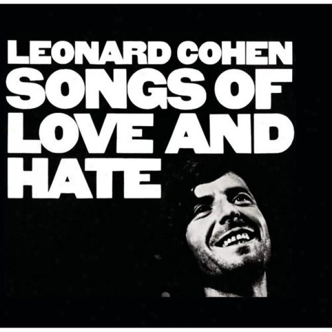 Songs Of Love And Hate (limited Edition) (remasted)