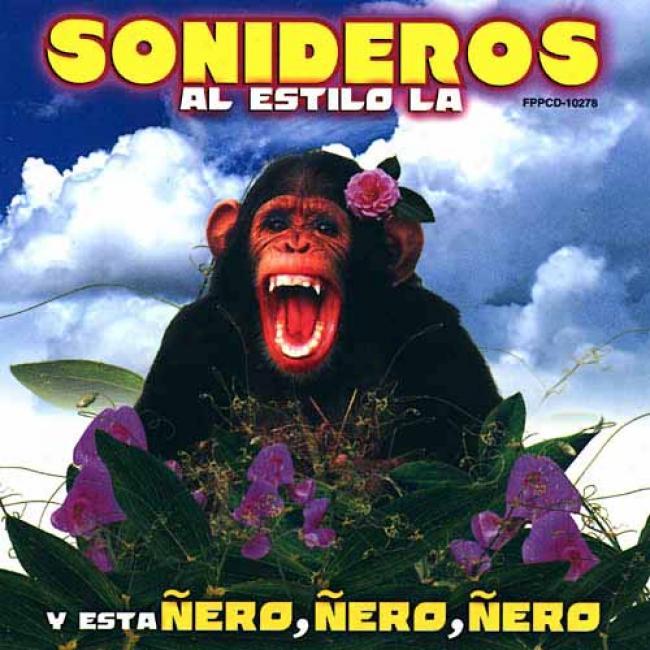 Sonideros: Al Estilo La Y Esta Nero, Nero, Nero