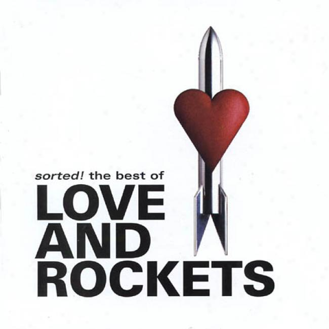Sorted!: The Best Of Love And Rockets (remaster)