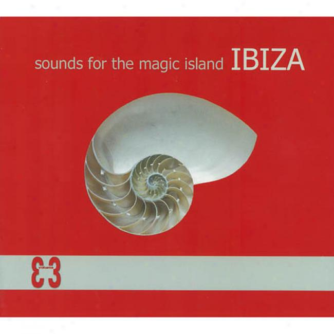Sounds For The Magic Island Ibiza, Vol.3 (digi-pak)
