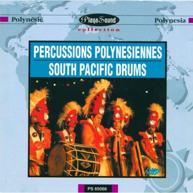 South Pacific Drums (percussions Polynesiennes)
