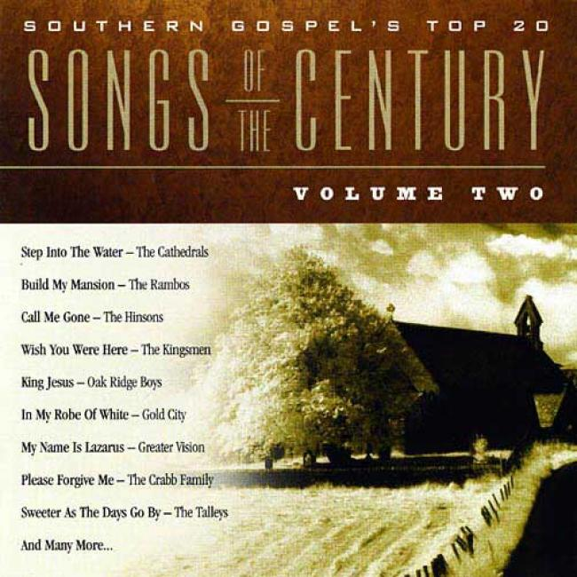 Southern Gospel's Top 20 Songs Of The Century, Vol.2